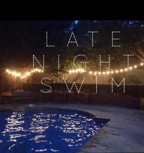 Late Night Swim